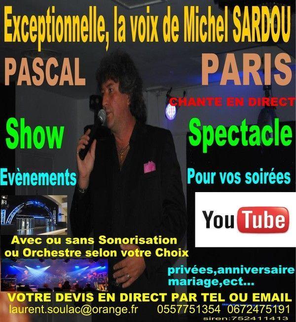 PASCAL PARIS LA VOIX DE MICHEL SARDOU